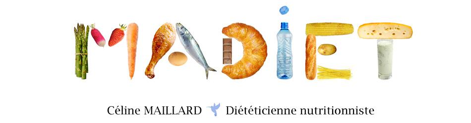 MADIET - Céline MAILLARD - Diététicienne Nutritionniste