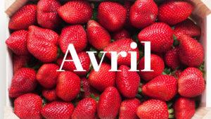 Barquette de fraises du mois d'avril